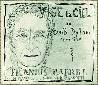 Francis Cabrel / Bob Dylan : « Vise le ciel | «la petite ...