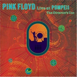 Pink+Floyd+Live+at+Pompeii+Directors+Cut+LiveAtPompeiiRemasterB0000DBJD