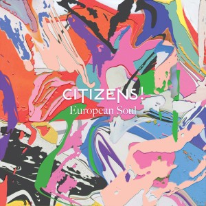 CITIZENS_-_European_Soul