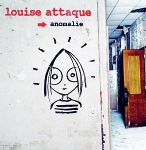 anomalie -louise-attaque